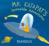 MR. KATAPATS INCREDIBLE ADVENTURES