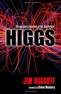 Higgs: The Invention and Discovery of the %E2%80%98God Particle
