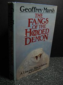The Fangs of the Hooded Demon: A Lincoln Blackthorne Adventure