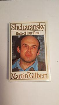 Shcharansky: 2hero of Our Time