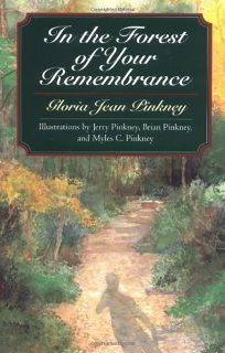 IN THE FOREST OF YOUR REMEMBRANCE: Thirty-Three Goodly News Tellings for the Whole Family