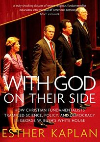 With God on Their Side: How Christian Fundamentalists Trampled Science
