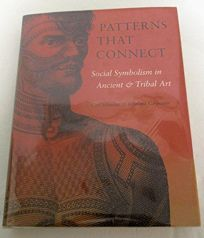 Patterns That Connect: Social Symbolism in Ancient & Tribal Art