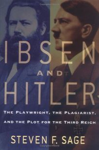 Ibsen and Hitler: The Playwright