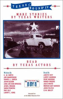 TEXAS BOUND IV: More Stories by Texas Writers