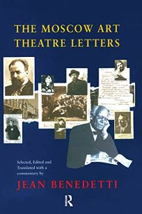 The Moscow Art Theatre Letters
