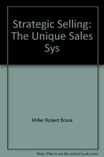 Strategic Selling: The Unique Sales Sys