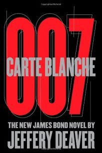Carte Blanche: The New James Bond Novel