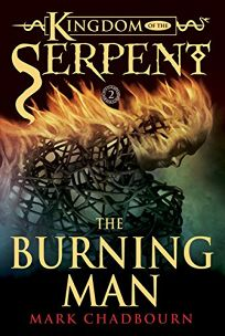The Burning Man: Kingdom of the Serpent