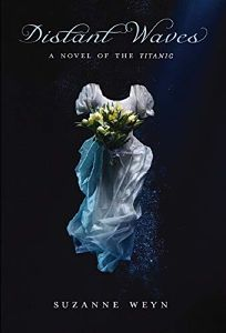 Distant Waves: A Novel of the Titanic