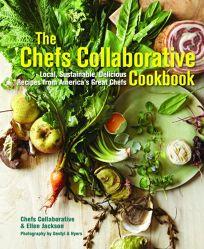 The Chefs Collaborative Cookbook: Local