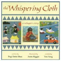 The Whispering Cloth: A Refugees Story