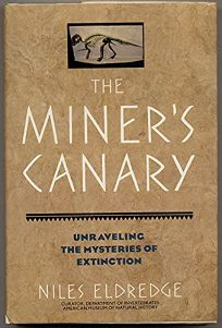 The Miners Canary: Unraveling the Mysteries of Extinction