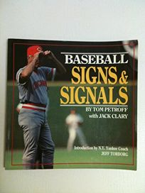 Baseball Signs and Signals: The Key to Tactics