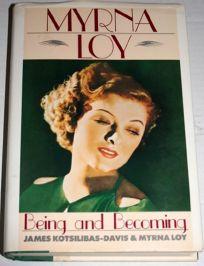 Myrna Loy: Being&becm