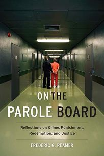 On the Parole Board: Reflections on Crime