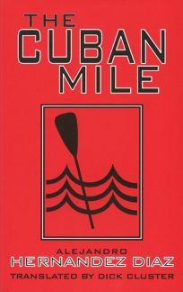 The Cuban Mile