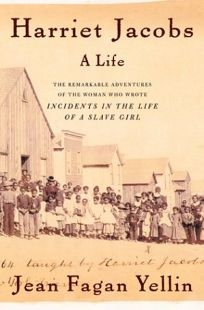 Nonfiction Book Review Harriet Jacobs A Life By Jean