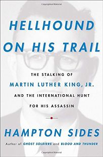 Hellhound on His Trail: The Stalking of Martin Luther King