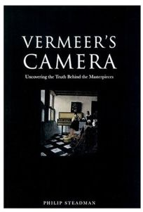 VERMEERS CAMERA: Uncovering the Truth Behind the Masterpieces
