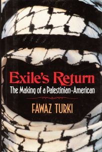 Exiles Return: The Making of a Palestinian American
