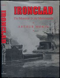 Ironclad: The Monitor and the Merrimack