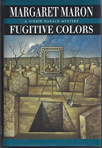 Fugitive Colors: A Sigrid Harald Mystery