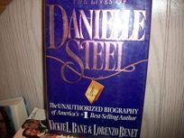 The Lives of Danielle Steel: The Unauthorized Biography of Americas #1 Best-Selling Author