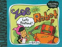 Zoe and Robot: Lets Pretend!