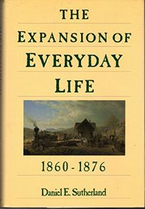 The Expansion of Everyday Life