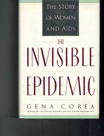 The Invisible Epidemic: The Story of Women and AIDS