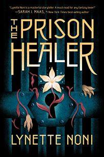 The Prison Healer The Prison Healer #1