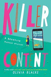 Killer Content: A Brooklyn Murder Mystery