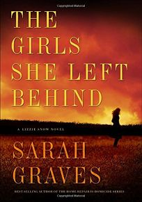 The Girls She Left Behind: A Lizzie Snow Novel