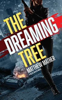 Mystery/Thriller Book Review: The Dreaming Tree by Matthew Mather. Blackstone, $26.99 (412p) ISBN 978-1-5385-8941-0