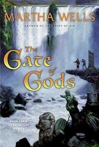The Gate of Gods: Book Three of the Fall of Ile-Rien