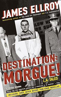 DESTINATION: MORGUE! L.A. Tales
