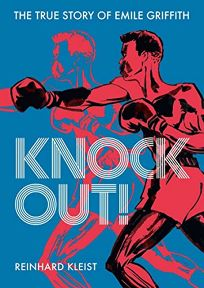 Knock Out!: The Story of Emile Griffith