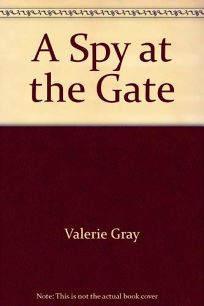 A Spy at the Gate