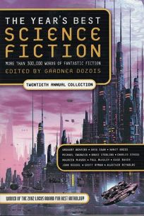 THE YEARS BEST SCIENCE FICTION: Twentieth Annual Collection