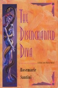 The Disenchanted Diva: A Rick and Rosie Mystery