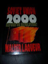 Soviet Union 2000: Reform or Revolution?