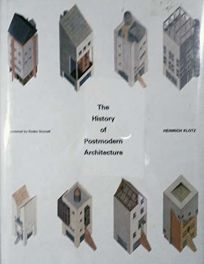 The History of Postmodern Architecture
