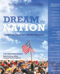 Dream of a Nation: Inspiring Ideas and Calls For Action