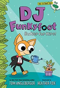 Butler for Hire! DJ Funkyfoot #1