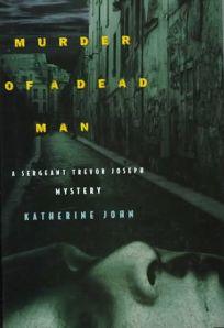 Murder of a Dead Man