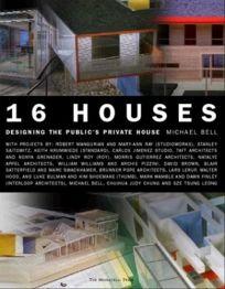 Sixteen Houses
