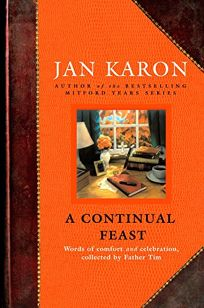 A CONTINUAL FEAST: Words of Comfort and Celebration