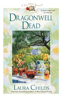 Dragonwell Dead: A Tea Shop Mystery