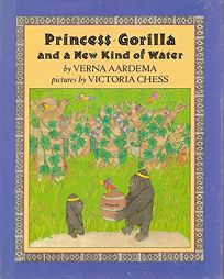 Princess Gorilla and a New Kind of Water
